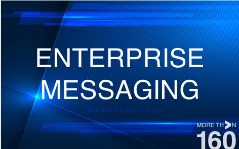 01_ENTERPISE MESSAGING MORE THAN 160