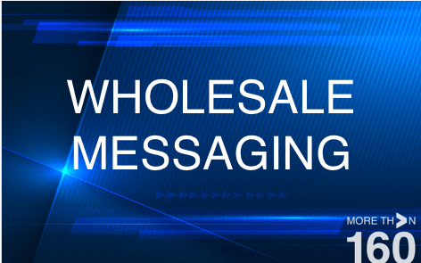 02_WHOLESALE MESSAGING MORE THAN 160